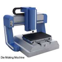 Die Making Machine Manufacturers