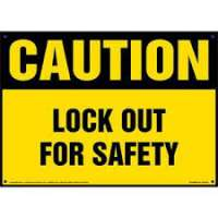 Lockout Signs Manufacturers